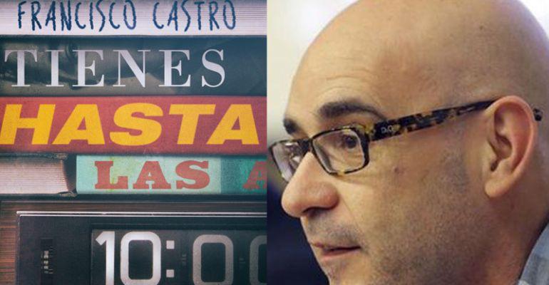 Una vertiginosa novela de Francisco Castro