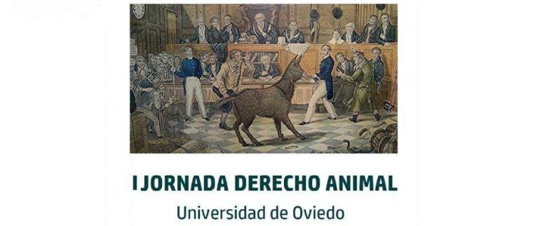 Cartel de las I Jornadas sobre Derecho Animal en la Universidad de Oviedo