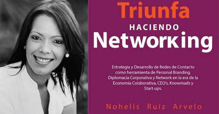 La experta en estrategias de contactos, Nohelis Ruíz, nos presenta un libro para aprender a gestionar nuestro entorno On Line & Off