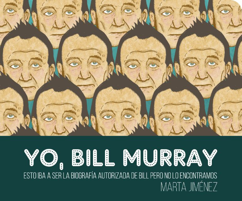 Yo, Bill Murray de Marta Jiménez