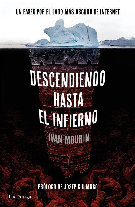 `Descendiendo hasta el infierno´ de Iván Mourin