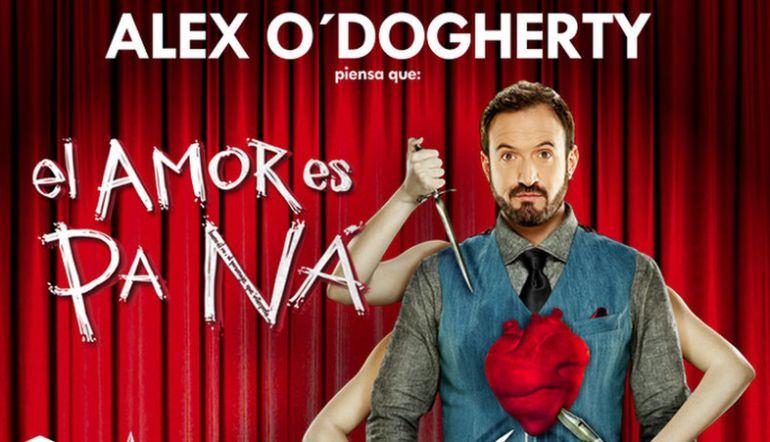 """Alex O'Dogherty estrena su espectáculo """"El Amor es Pa Ná"""" en Sevilla"""
