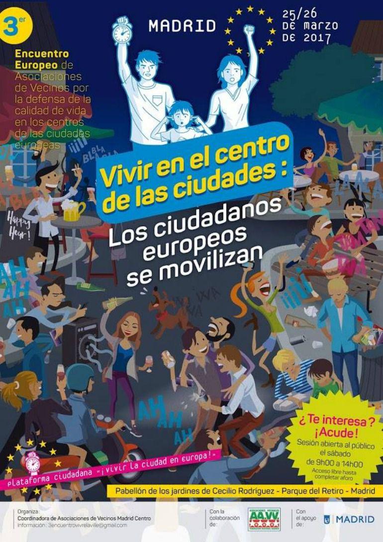 Vecinos de centros históricos europeos buscan en Madrid el fin de sus problemas