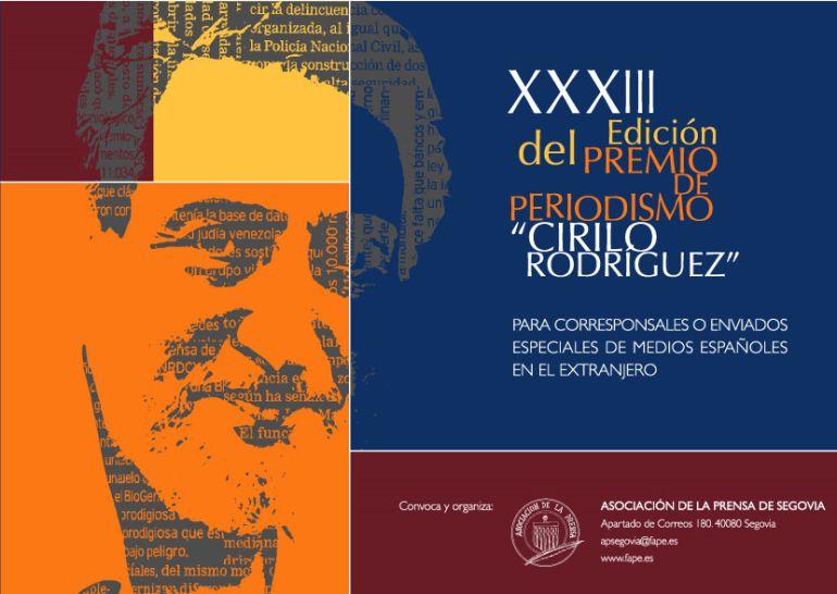 El Premio de Periodismo Cirilo Rodríguez es uno de los más valorados en el mundo periodístico.