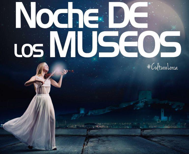 70 propuestas para disfrutar de la Noche de los Museos en Lorca