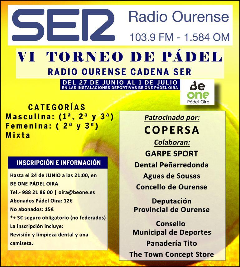 VI Torneo de Pádel Radio Ourense Ser, del 26 de junio al 1 de julio, en las instalaciones deportivas BE ONE Pádel Oira