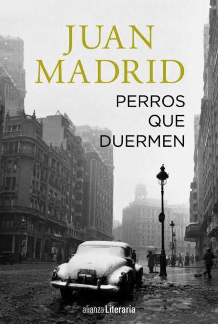 Portada del nuevo libro de Juan Madrid.