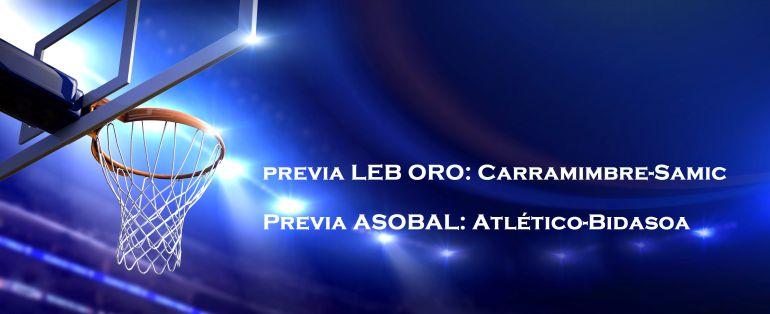 ASOBAL Y LEB-ORO: El Atlético recibe al Bidasoa y el Carramimbre CBC al SAMIC