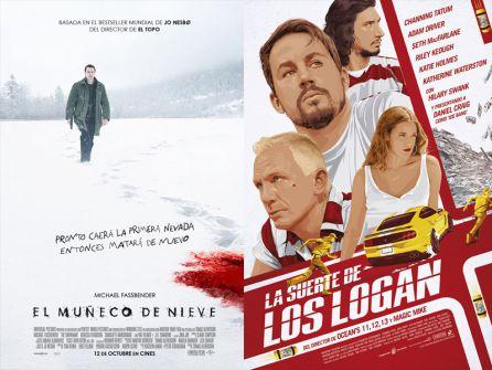 """Carteles de """"El muñeco de nieve"""" y """"La suerte de los Logan"""""""