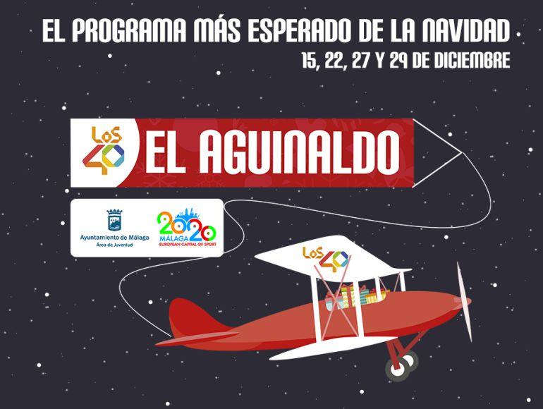 Concurso en Málaga: ¡Vuelve 'El Aguinaldo' de Los 40!
