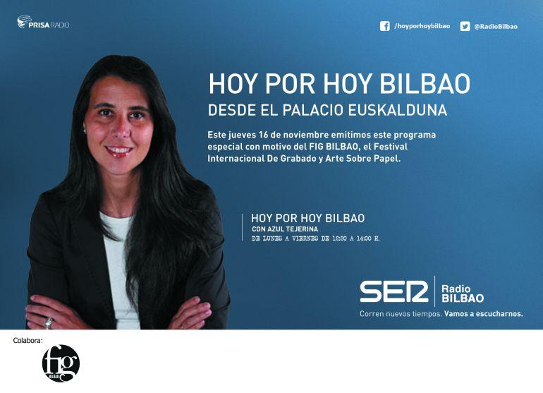 """""""Hoy por Hoy Bilbao"""" especial con motivo del FIG Bilbao"""