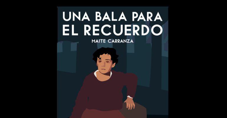 Maite Carranza es la autora de `Una bala para el recuerdo´, un libro con la finalidad de que los jóvenes conozcan nuestro pasado reciente