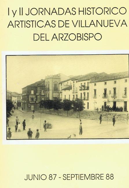 Libro editado con los trabajos de las dos primeras jornadas, de ámbito local