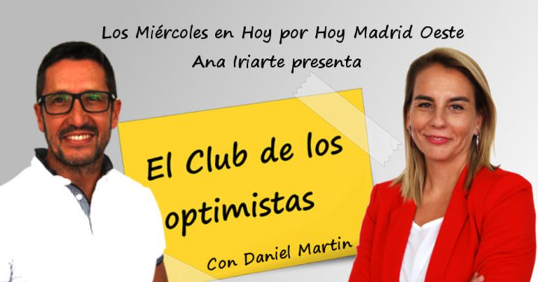 El club de los optimistas – SER Madrid Oeste (13-06-2018) – La actitud