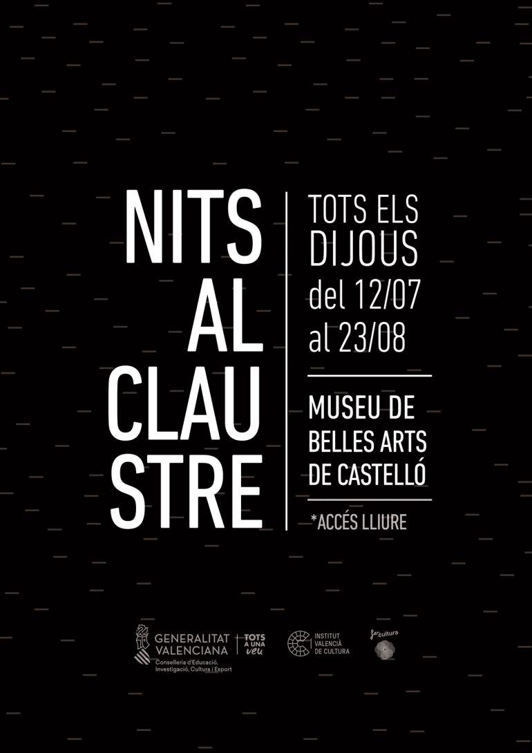 Nits al Claustre: Llegan las 'Nits al claustre' al Museu de Belles Arts Castellón