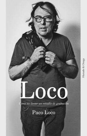 'Loco: cómo no llevar un estudio de grabación'.