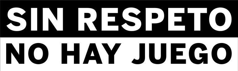 Sin respeto no hay fútbol