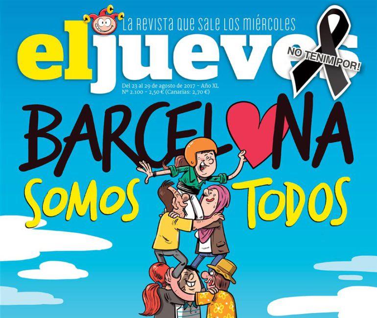 La portada de la Revista El Jueves en apoyo a Barcelona tras sufrir el atentado terrorista en La Rambla
