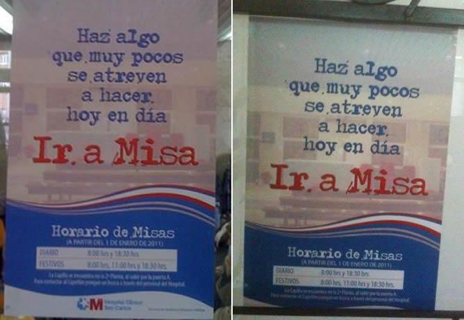 El antes (izquierda) y el después (derecha) de los carteles que incitan a ir a misa en el Hospital Clínico de Madrid
