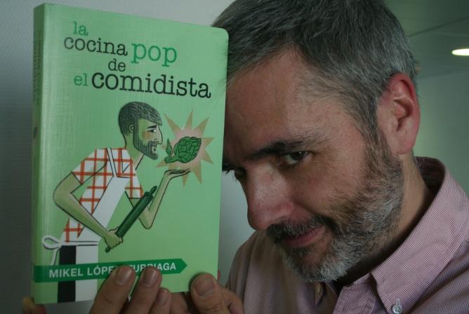 Mikel Iturriaga acaba de publica su segundo libro: 'La cocina pop de El Comidista'.