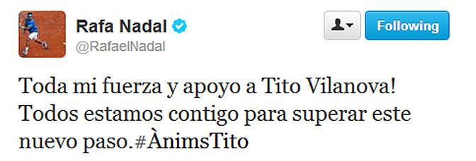 Rafa Nadal manda ánimos a Tito en su cuenta de Twitter