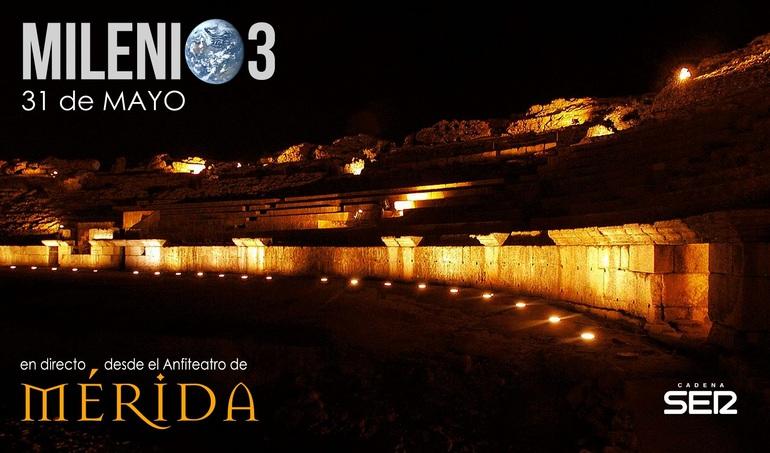 Milenio 3 desde el Anfiteatro Romano de Mérida | Milenio 3 | Cadena SER