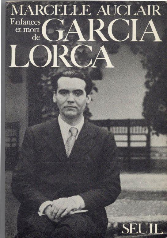 Portada del libro de Marcelle Aucliar 'Enfances et mort de García Lorca' ('Infancias y muerte de García Lorca').
