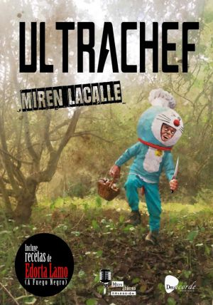"""'Ultrachef' incluye una pequeña biografía de Miren Lacalle, cantante y guitarrista del grupo de punk-rock pamplonés Los Tampones. Su más célebre estribillo decía: """"Somos Las Tampones y estamos contra las reglas""""."""