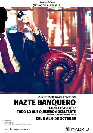 'Hazte banquero': Las 'tarjetas black' a escena: 'Hazte banquero': Las tarjetas black a escena