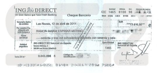 Cheque a nombre de Ramón Espinar por valor de 73.816 euros.
