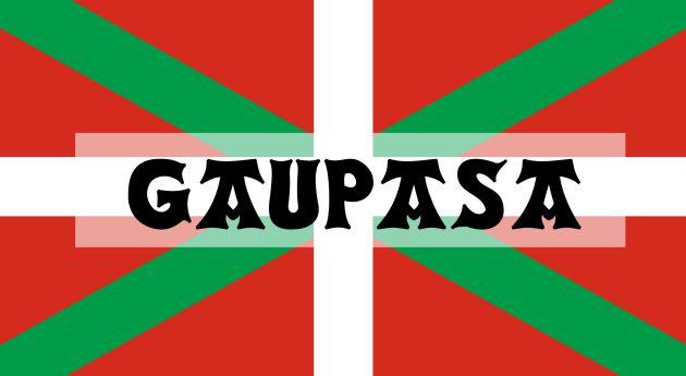 Gaupasa es una de esas palabras que necesita el castellano.