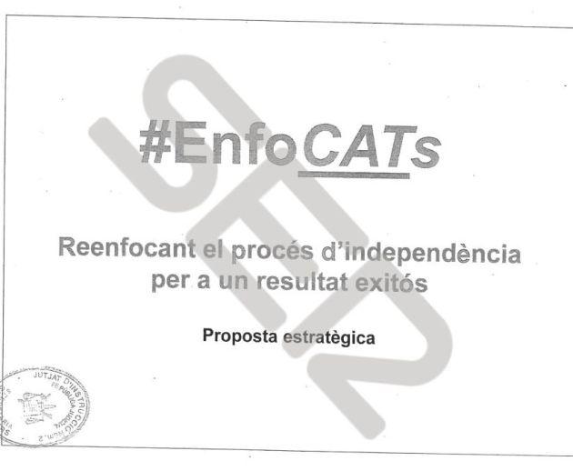 DOCUMENTO   La propuesta 'Enfo CATs Reenfocant el procés d´independencia per un resultat exitós'