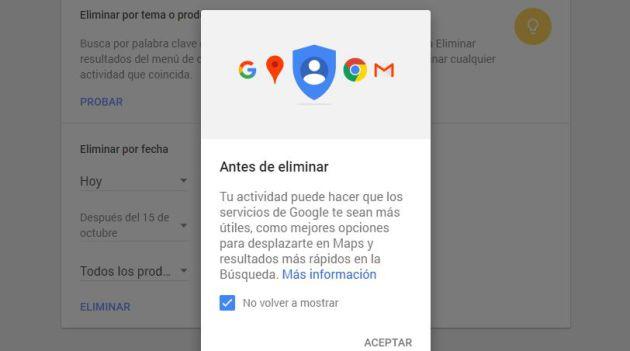Google te advierte de que tu experiencia en los servicios del buscador pueden variar si borras tu actividad.