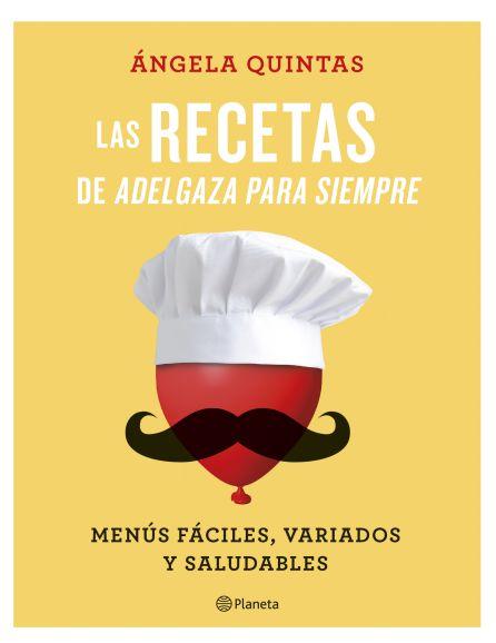 'Las recetas de Adelgaza para siempre' (17,90 euros).