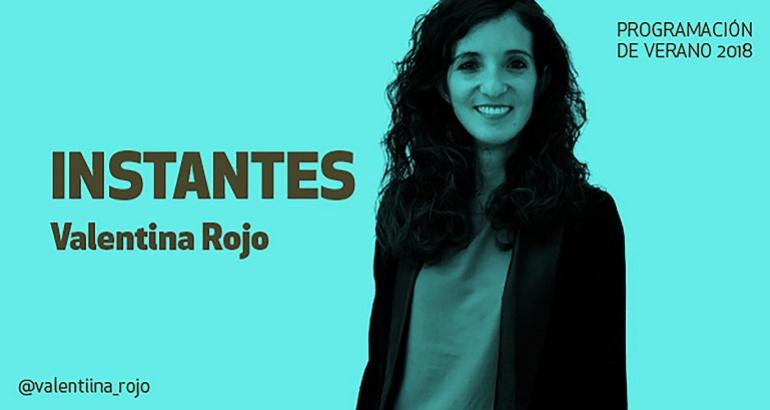 'Instantes', con Valentina Rojo