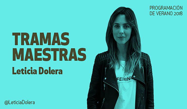 'Tramas Maestras', con Leticia Dolera