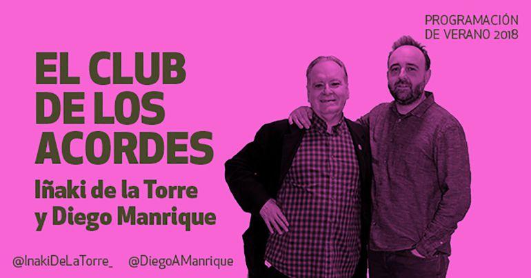 El club de los acordes, con Iñaki de la Torre y Diego Manrique