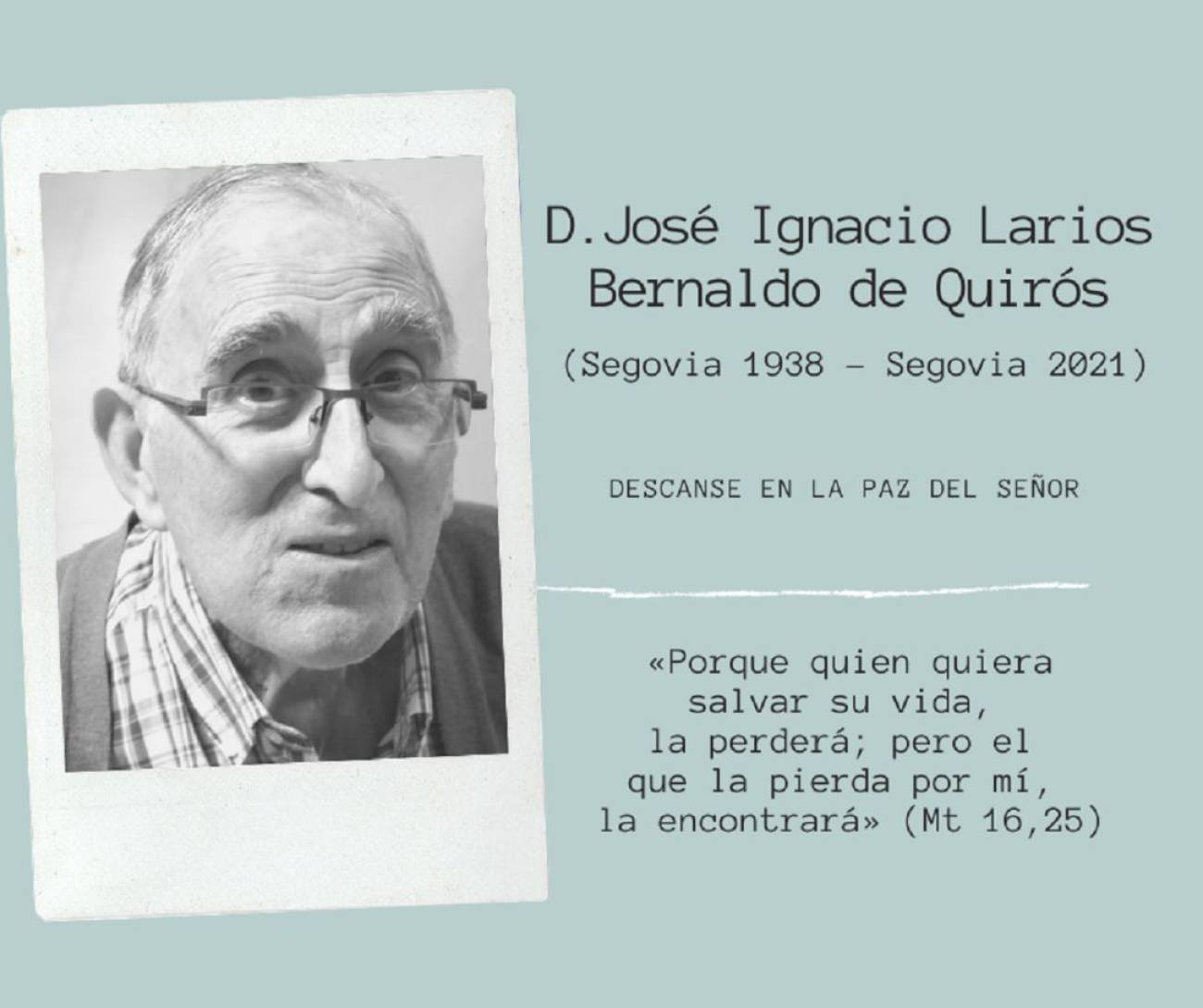 Fallece el sacerdote segoviano José Ignacio Larios y Bernaldo de Quirós