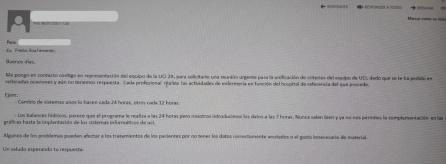"""Correo electrónico enviado por el equipo de la UCI del Zendal a la dirección denunciando la falta de protocolos de actuación, que """"puede afectar a los tratamientos de los pacientes"""""""