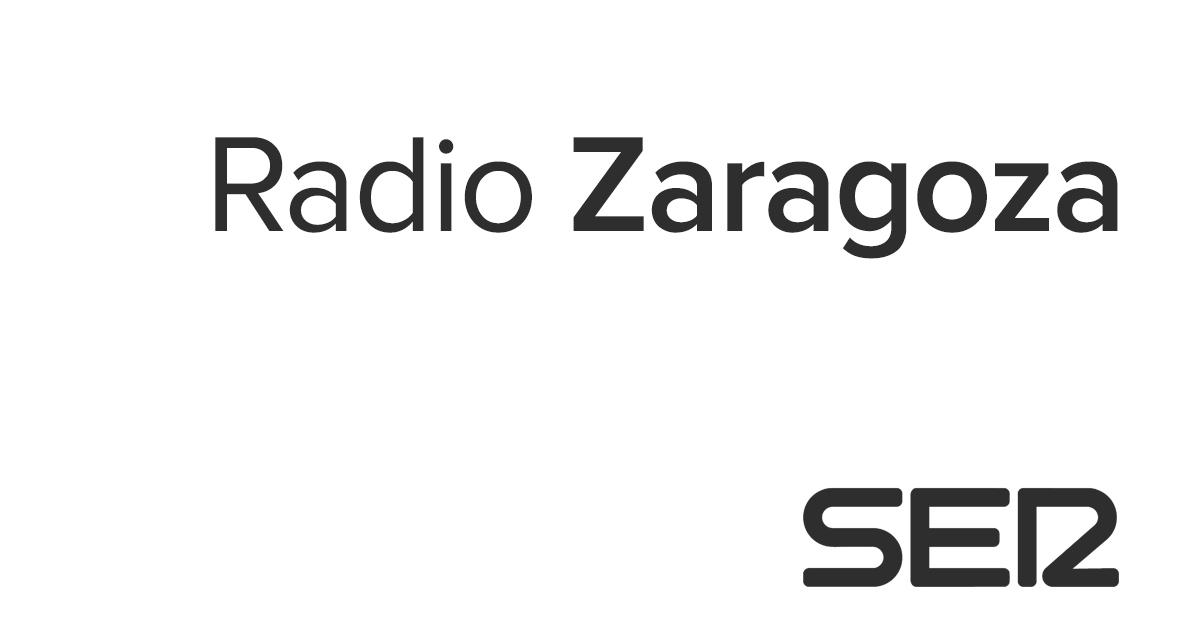 Radio Zaragoza Noticias De Zaragoza Cadena Ser