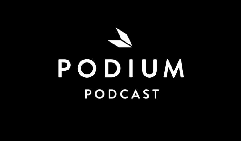Podium Podcast.