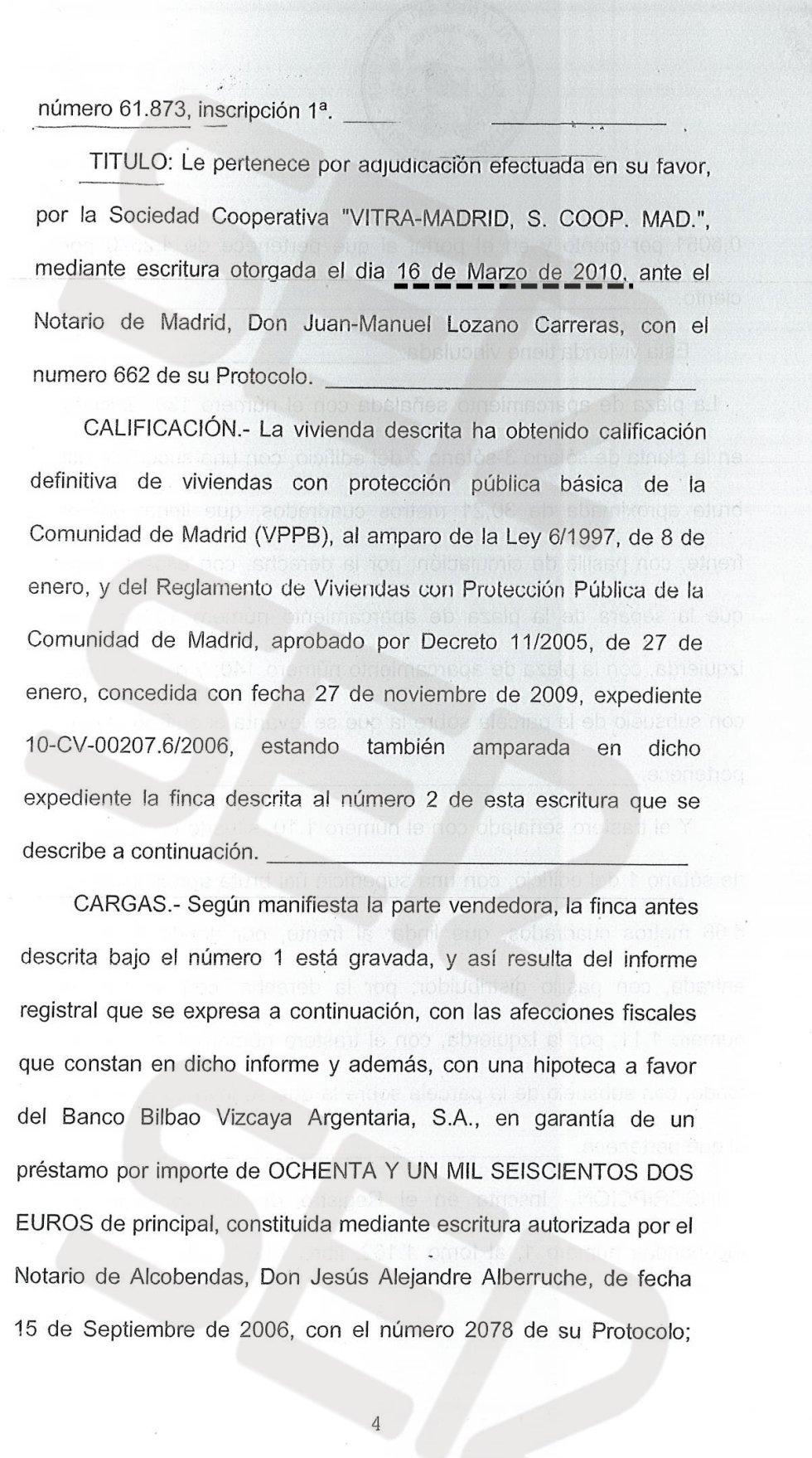 Ramón Espinar compró la vivienda el 16 de marzo de 2010 y nunca llegó a vivir en ella. Semanas después de haberla comprado solicitó a la Comunidad de Madrid una autorización (preceptiva en el caso de la VPP) para vender la casa a un tercero.