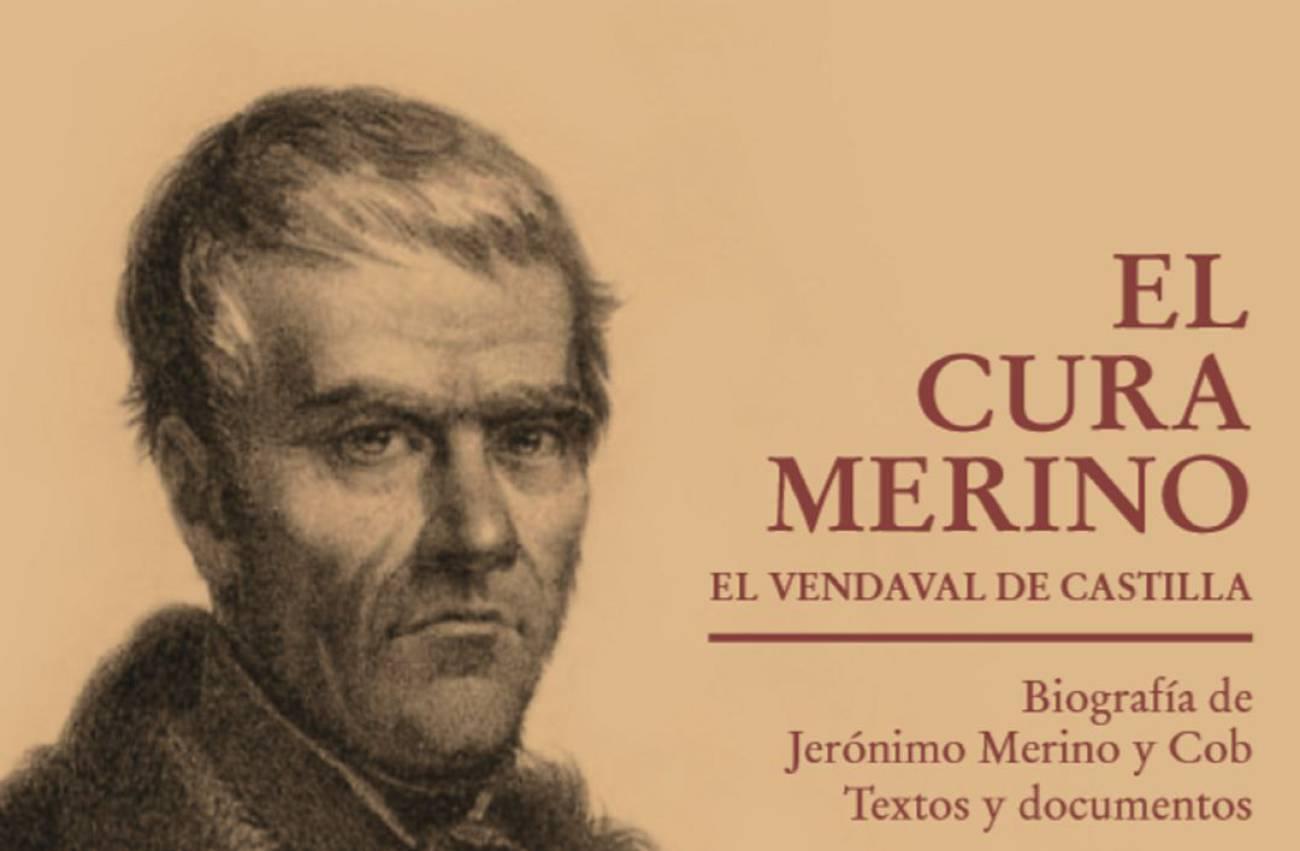 Aranda acoge la presentación de 'El Cura Merino; el vendaval de Castilla'