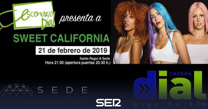 Sweet California Vuelven A Vigo En Concierto Escenario Dial Radio Vigo Cadena Ser
