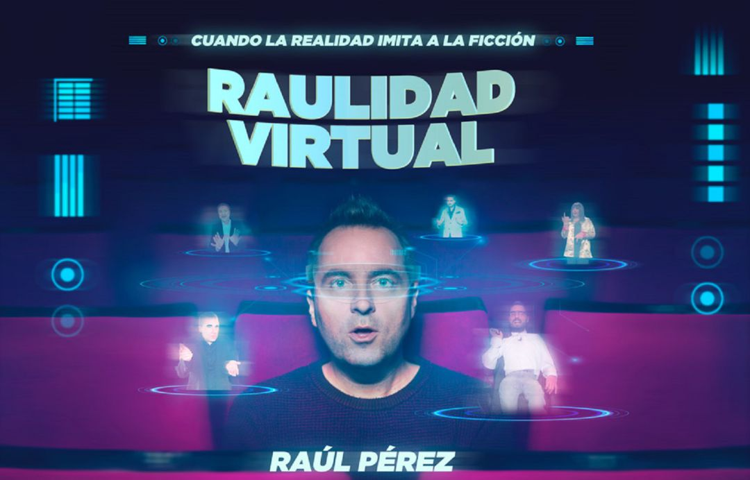 Cartel del espectáculo de Raulidad Virtual