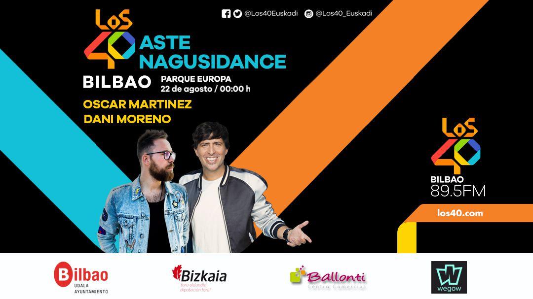 LOS40 Aste Nagusidance conquistará Bilbao el 22 de Agosto