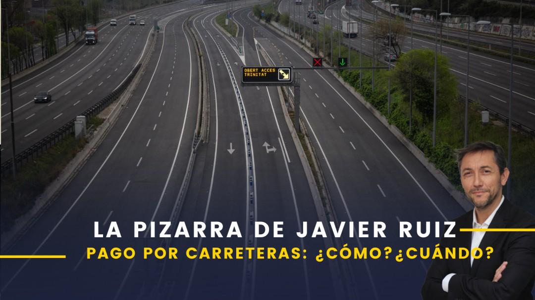 Impuesto por usar las carreteras: cómo podría hacerse, cuándo y cuánto supondrá