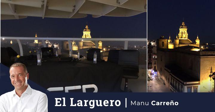 Directo   Especial 'El Larguero' con Manu Carreño y todo el equipo desde Sevilla